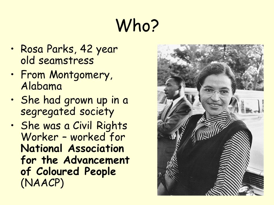 Who Rosa Parks, 42 year old seamstress From Montgomery, Alabama