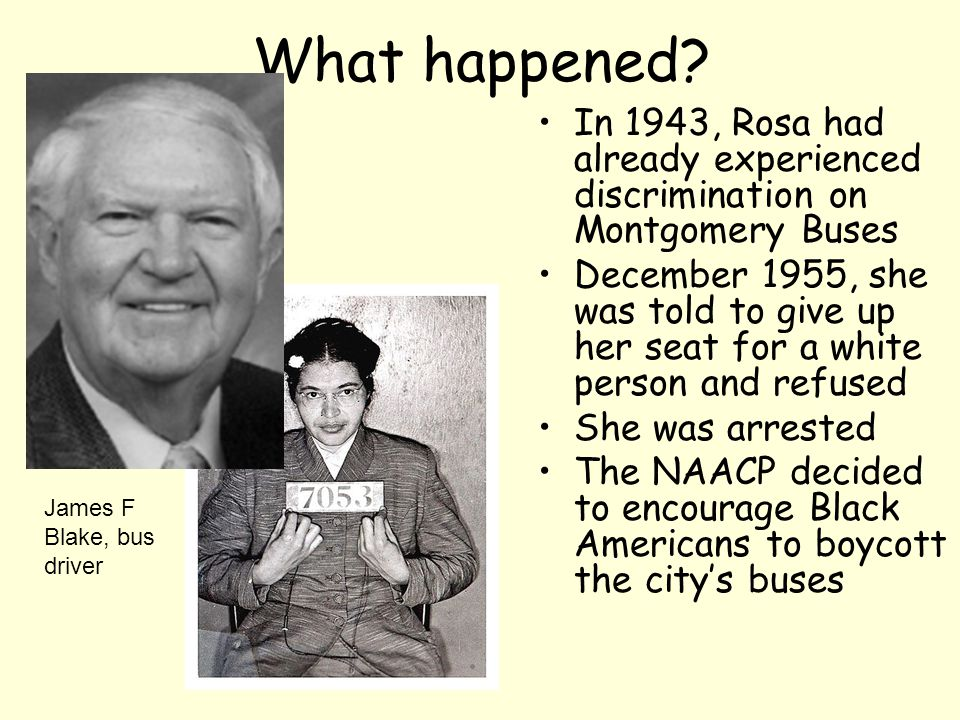 What happened In 1943, Rosa had already experienced discrimination on Montgomery Buses.