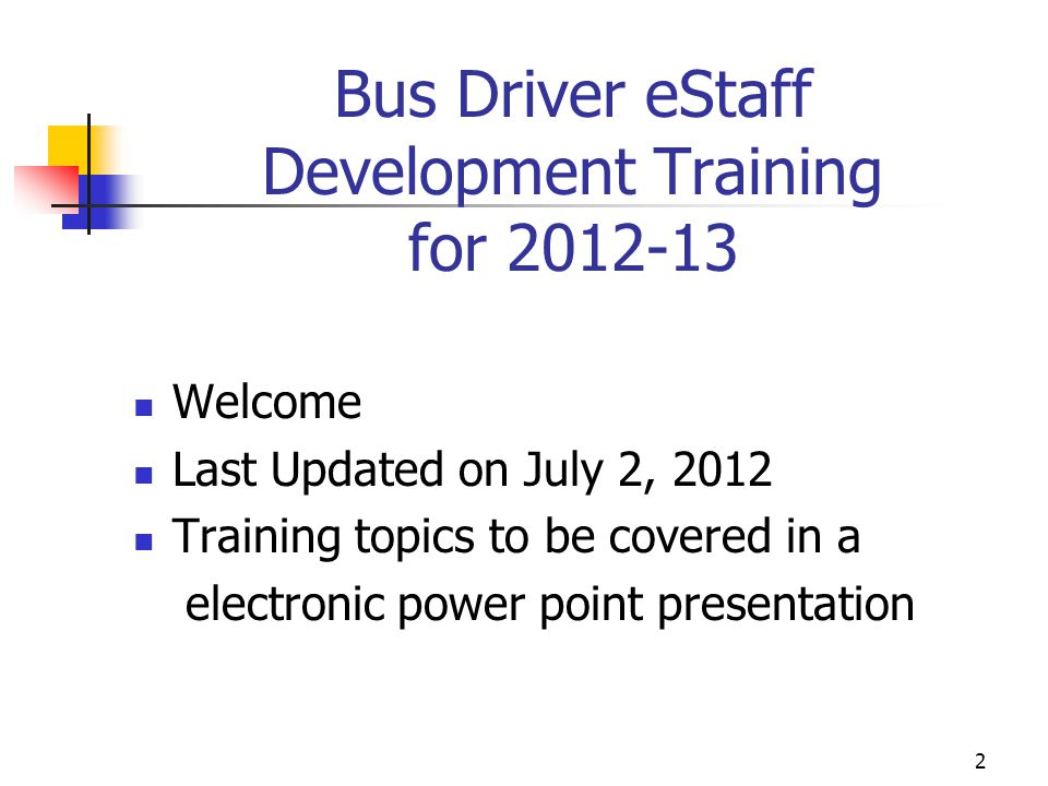 Bus Driver eStaff Development Training for 2012-13