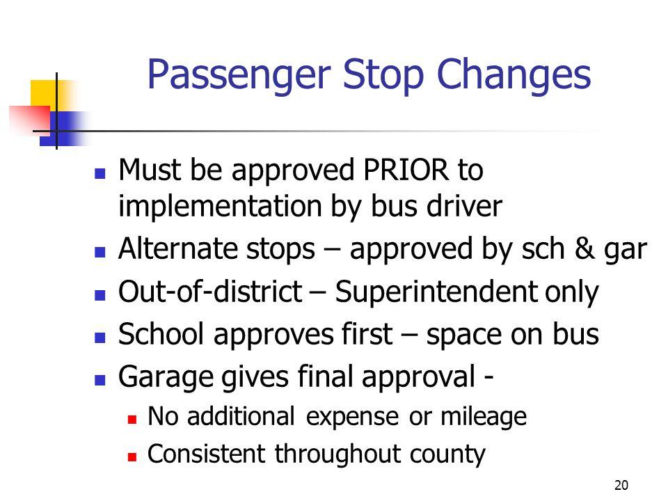 Passenger Stop Changes