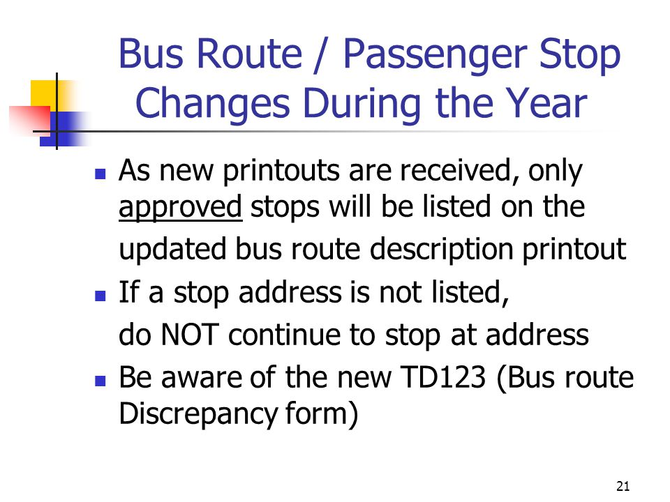 Bus Route / Passenger Stop Changes During the Year