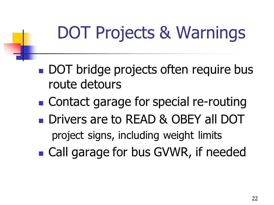 DOT Projects & Warnings