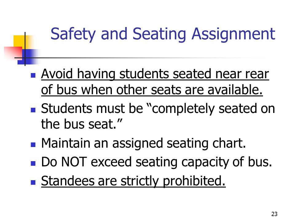 Safety and Seating Assignment