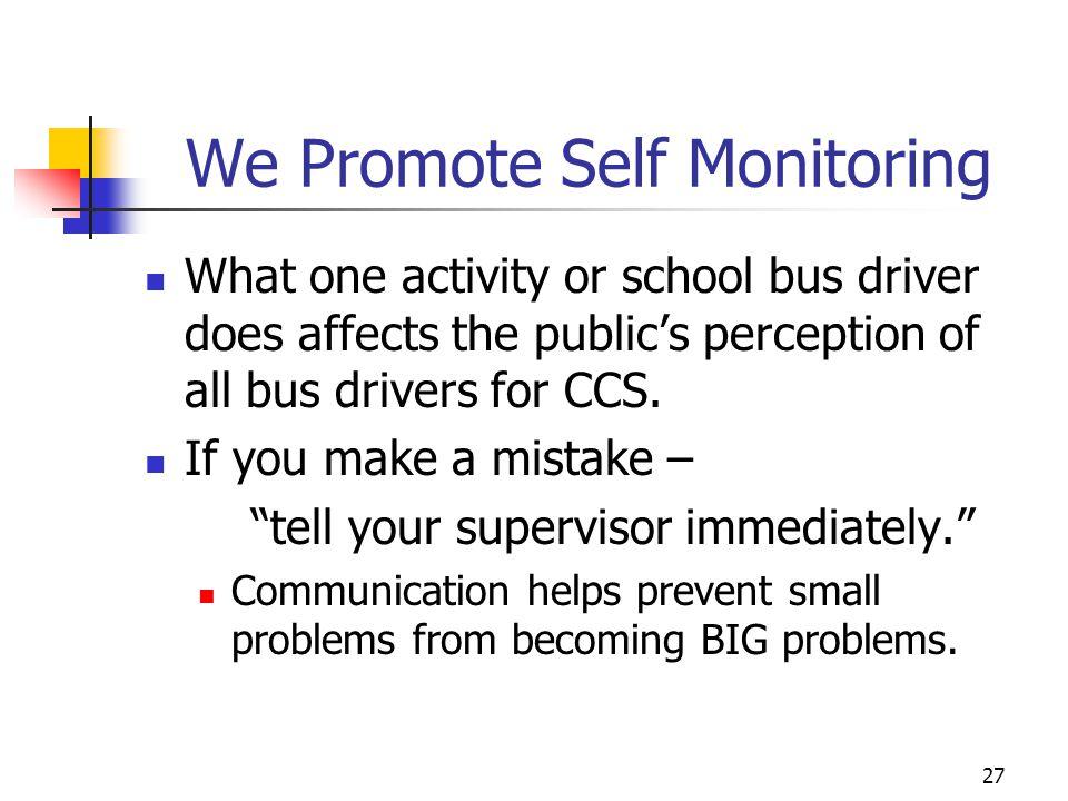 We Promote Self Monitoring