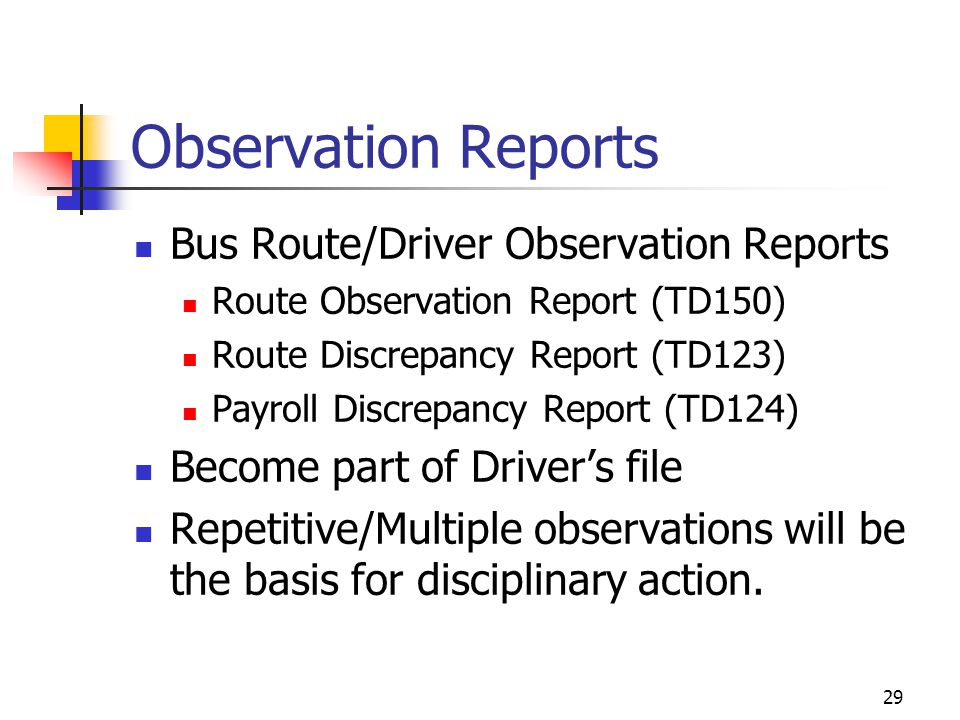 Observation Reports Bus Route/Driver Observation Reports