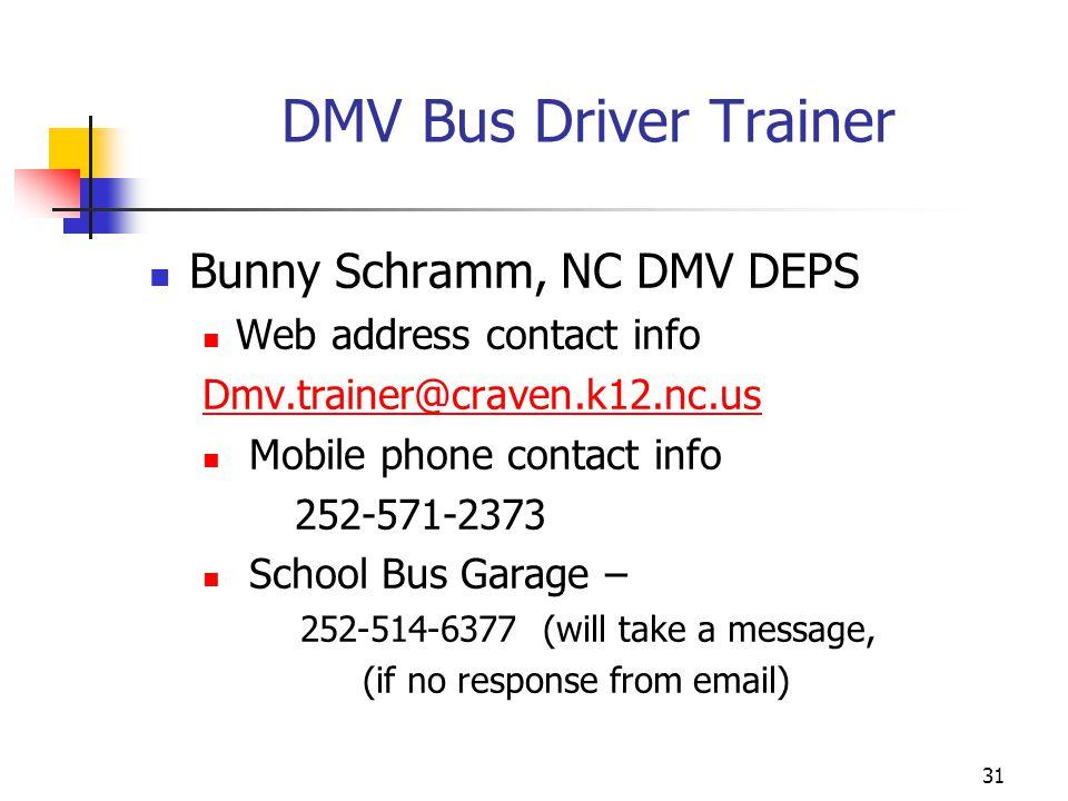 DMV Bus Driver Trainer Bunny Schramm, NC DMV DEPS