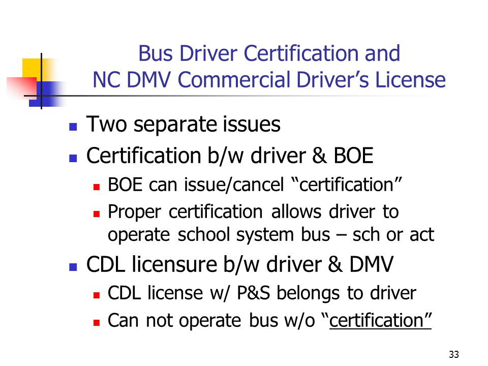 Bus Driver Certification and NC DMV Commercial Driver's License