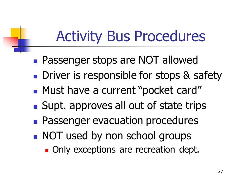 Activity Bus Procedures
