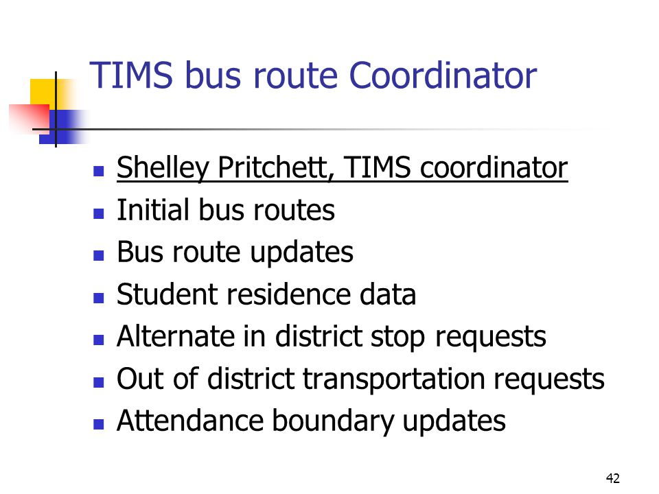 TIMS bus route Coordinator