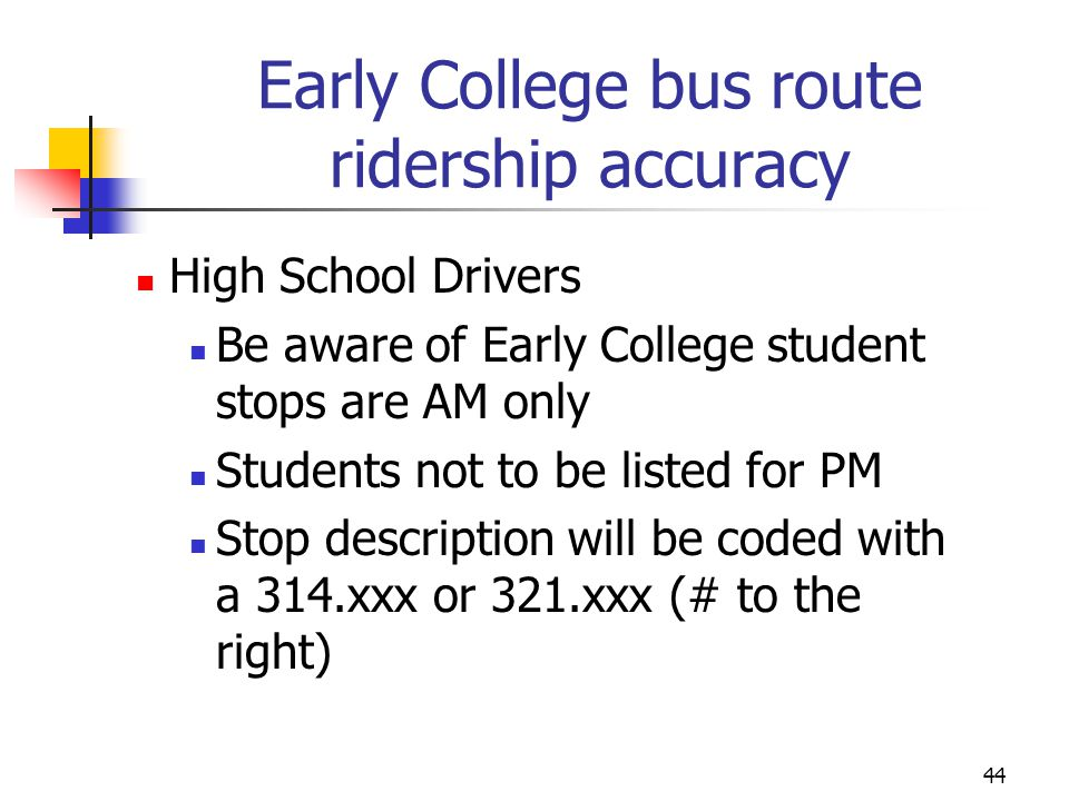 Early College bus route ridership accuracy
