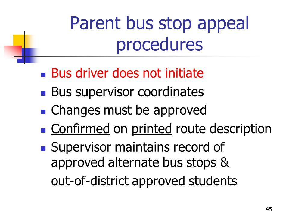 Parent bus stop appeal procedures