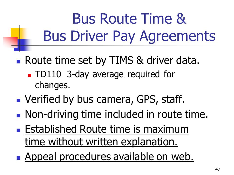 Bus Route Time & Bus Driver Pay Agreements