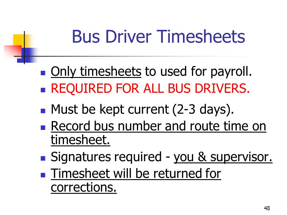 Bus Driver Timesheets Only timesheets to used for payroll.