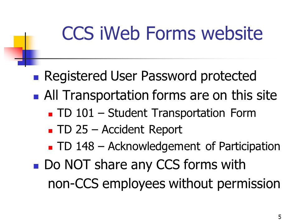 CCS iWeb Forms website Registered User Password protected