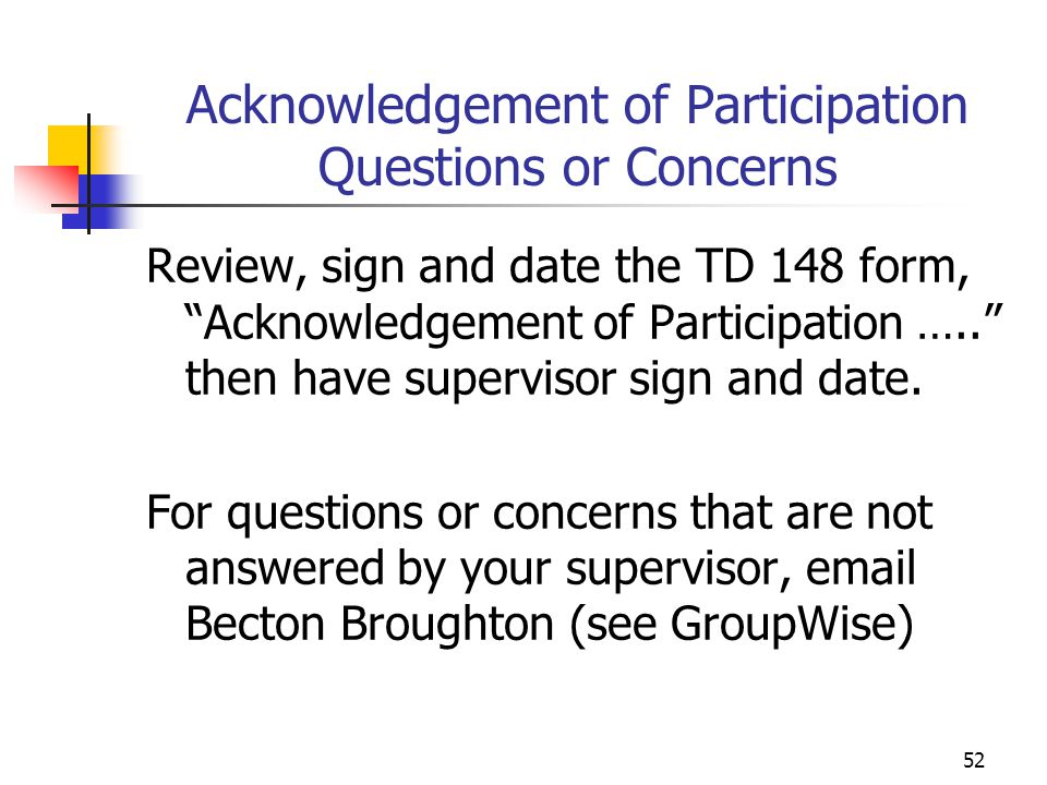 Acknowledgement of Participation Questions or Concerns