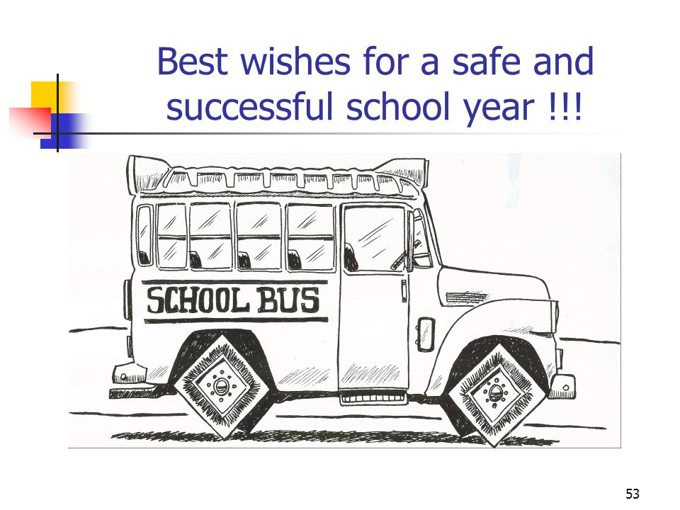 Best wishes for a safe and successful school year !!!