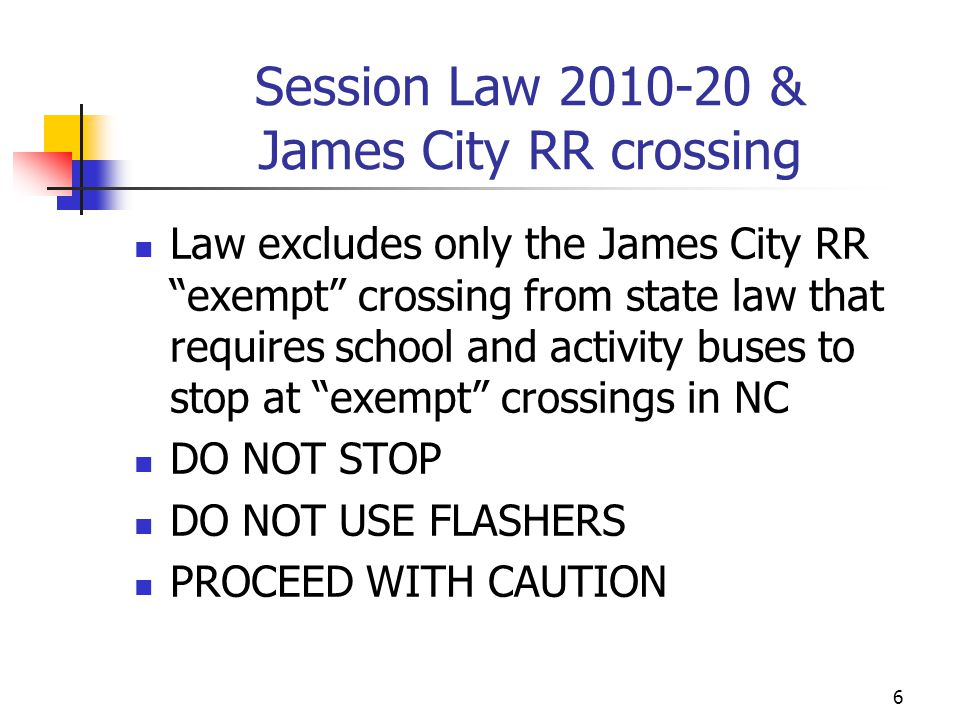 Session Law 2010-20 & James City RR crossing