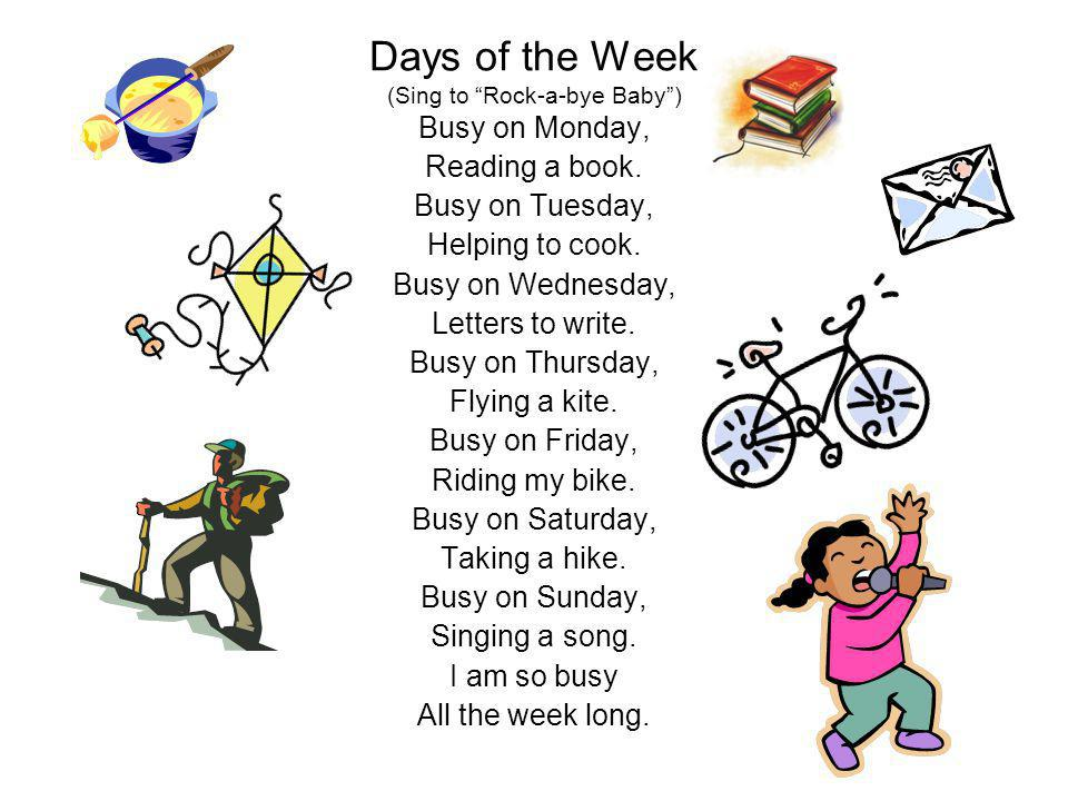Days of the Week (Sing to Rock-a-bye Baby )