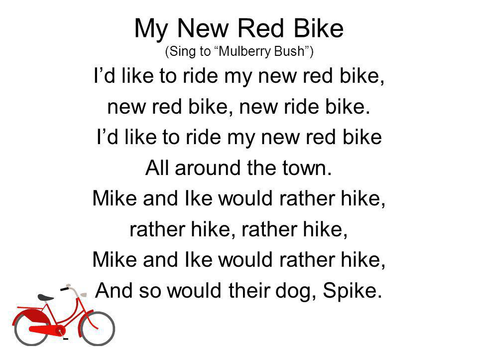 My New Red Bike (Sing to Mulberry Bush )