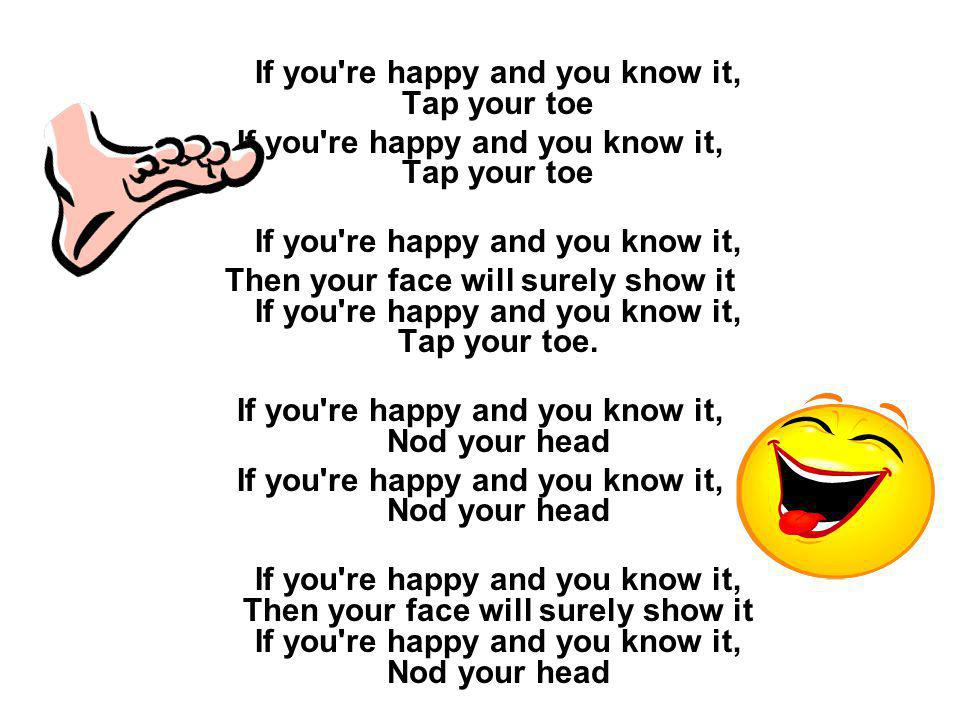 If you re happy and you know it,