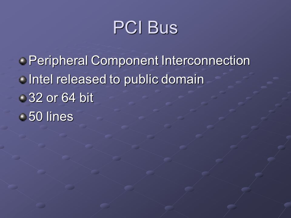 PCI Bus Peripheral Component Interconnection