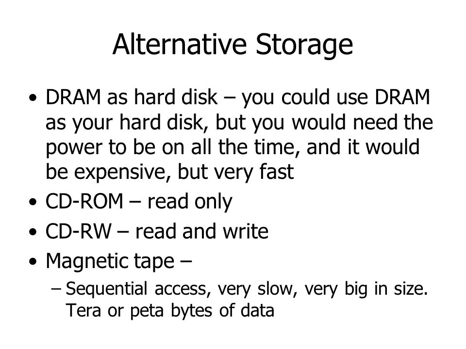 Alternative Storage