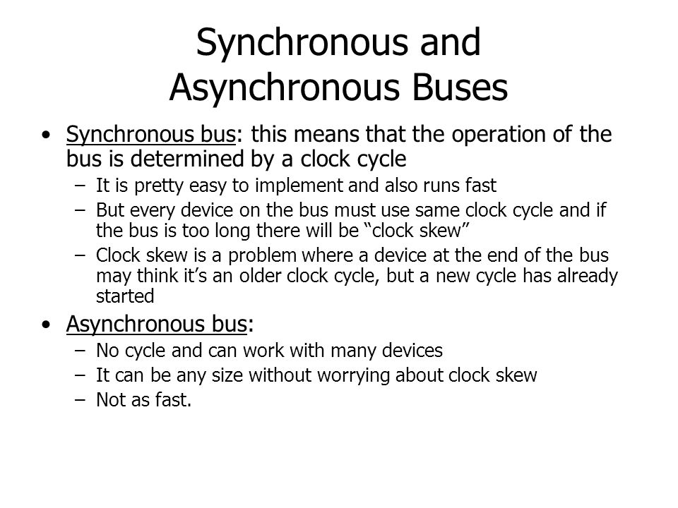 Synchronous and Asynchronous Buses