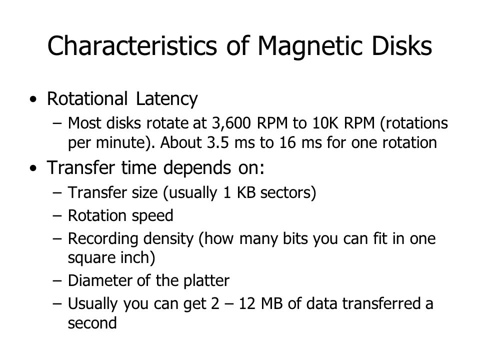 Characteristics of Magnetic Disks