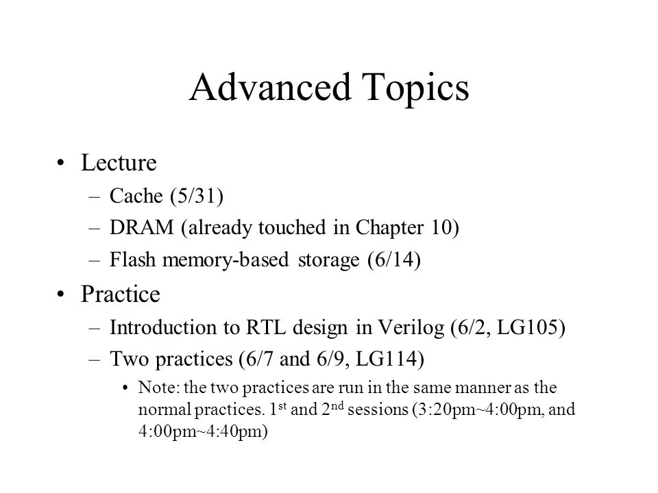 Advanced Topics Lecture Practice Cache (5/31)