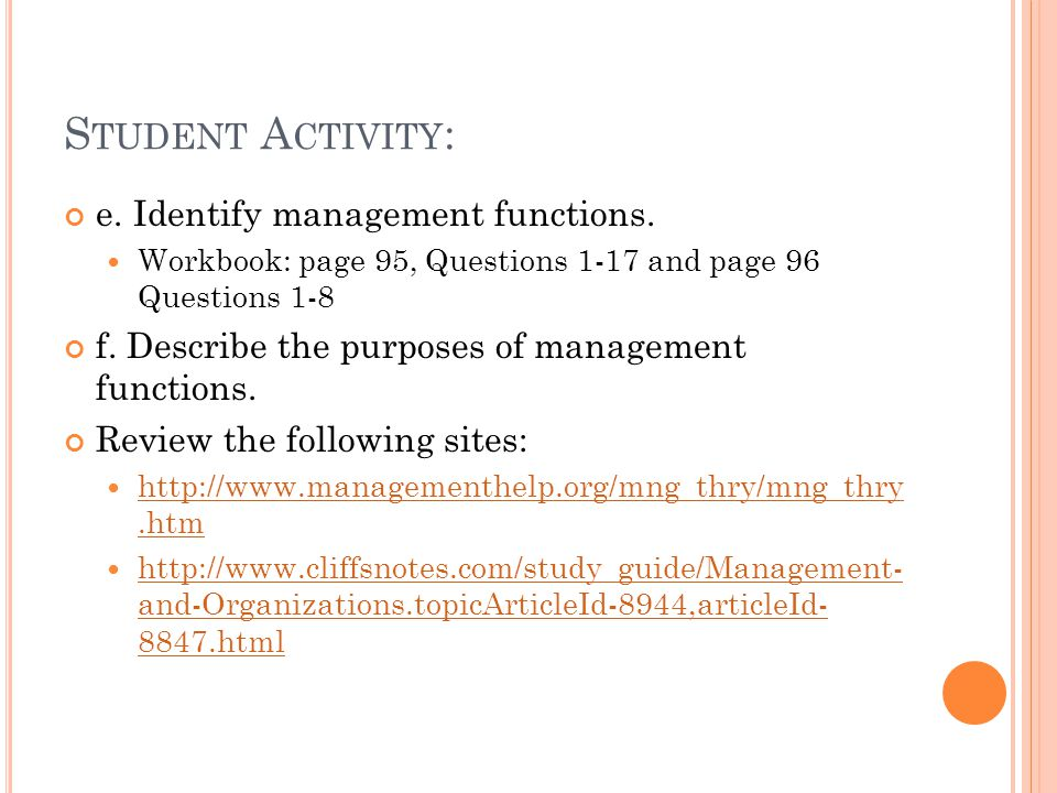 Student Activity: e. Identify management functions.