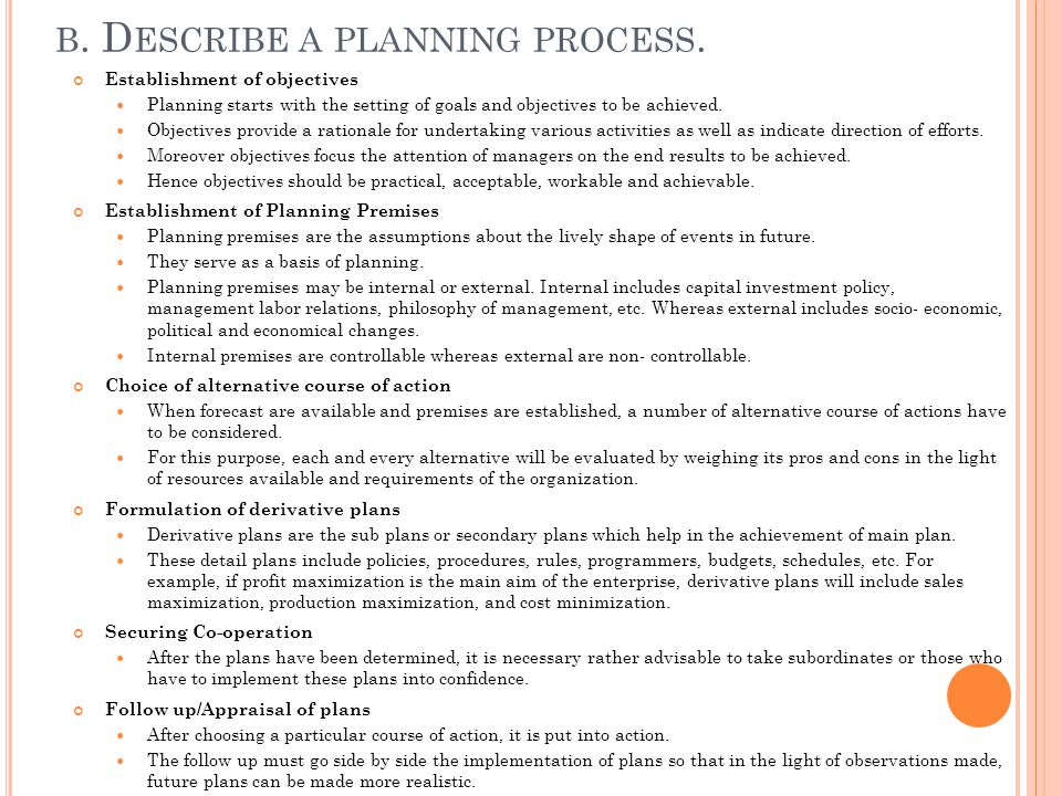 b. Describe a planning process.