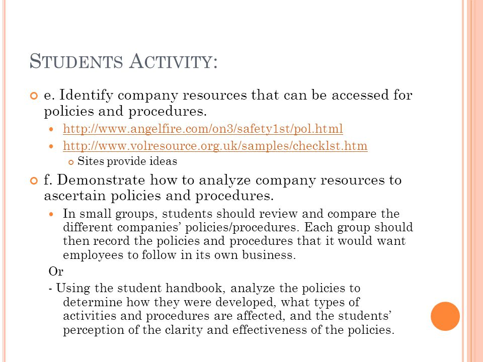 Students Activity: e. Identify company resources that can be accessed for policies and procedures.