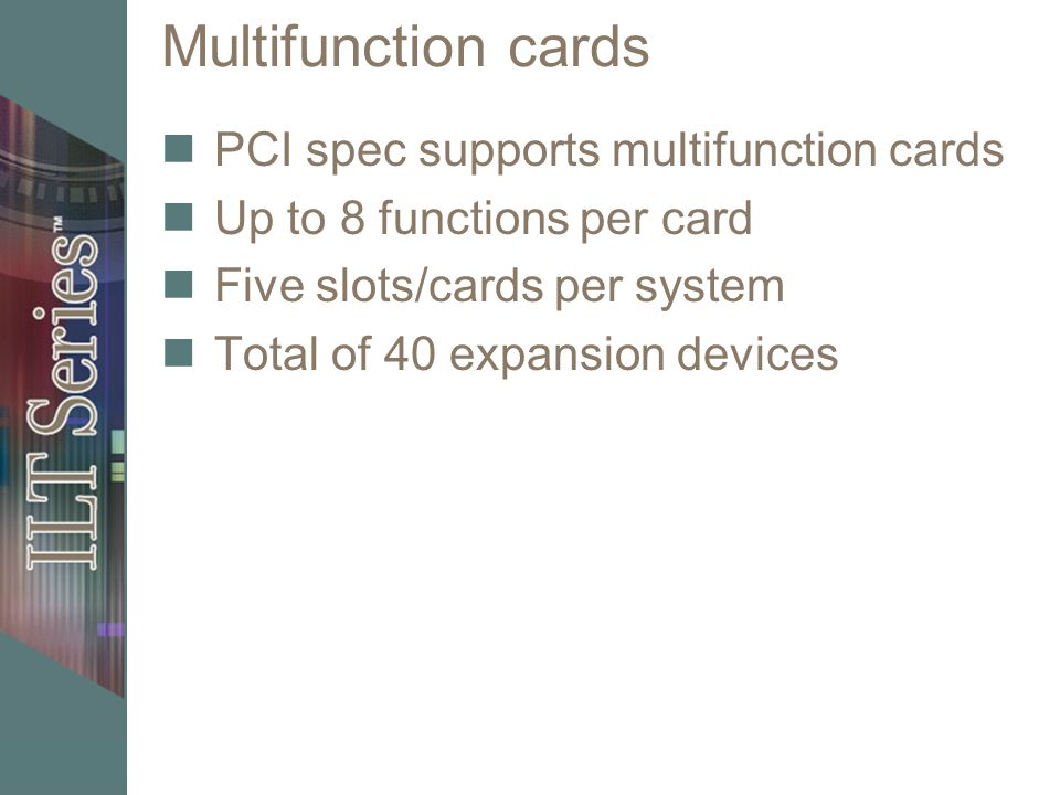Multifunction cards PCI spec supports multifunction cards