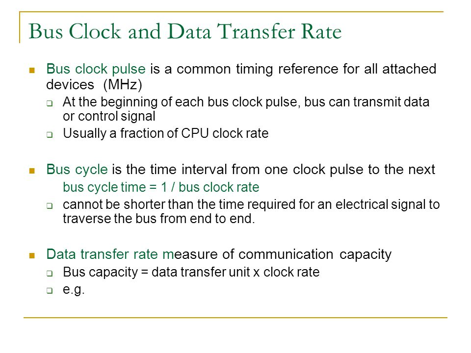 Bus Clock and Data Transfer Rate