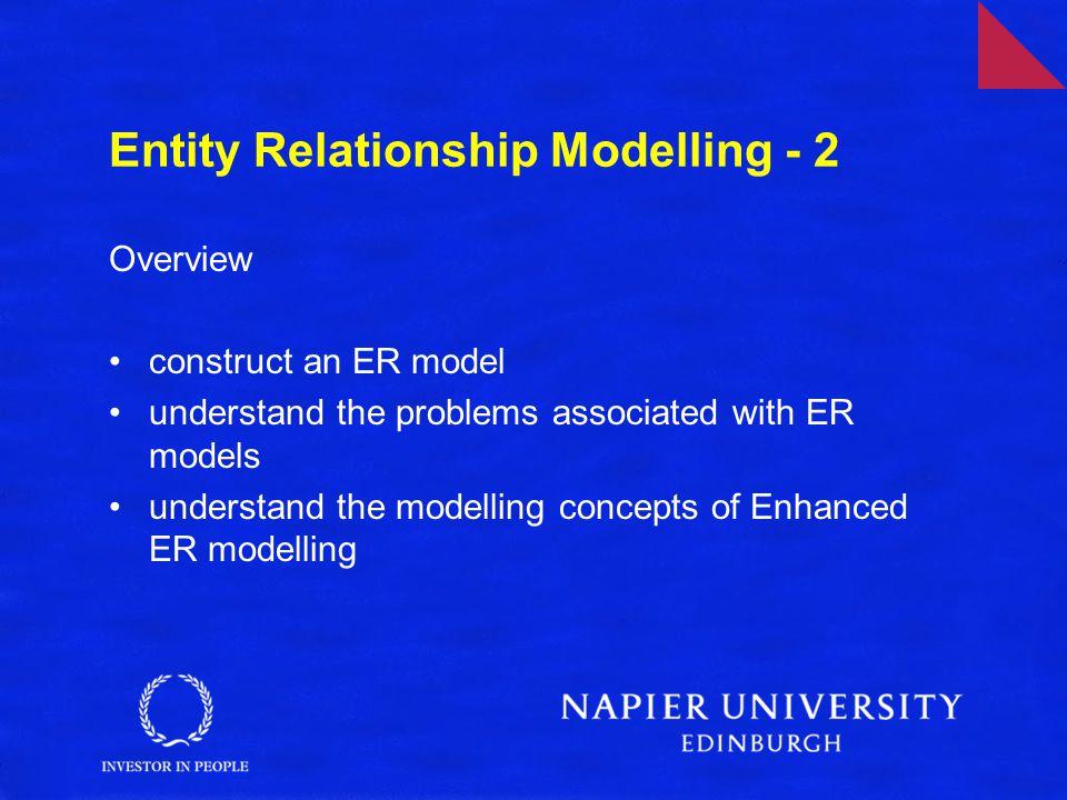 Entity Relationship Modelling - 2