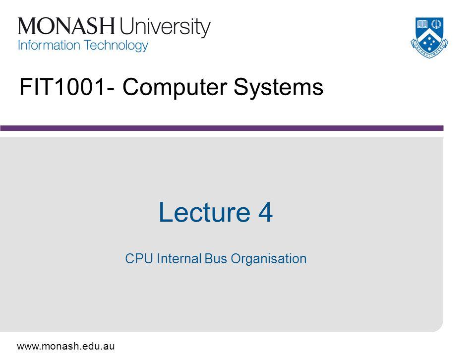 Lecture 4 CPU Internal Bus Organisation