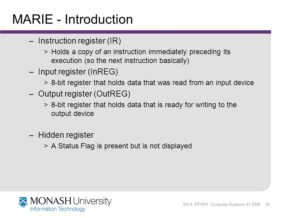 MARIE - Introduction Instruction register (IR) Input register (InREG)