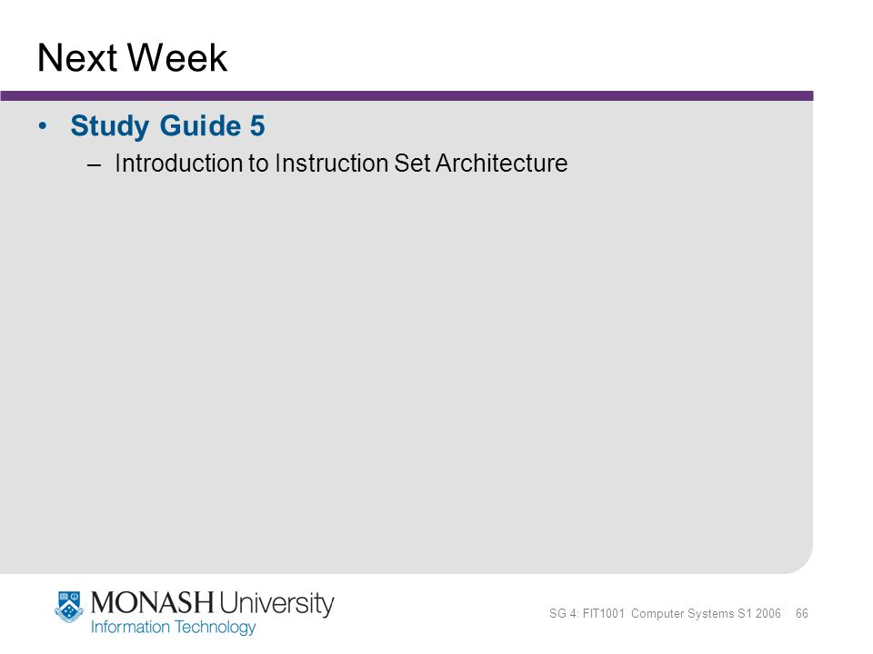 Next Week Study Guide 5 Introduction to Instruction Set Architecture