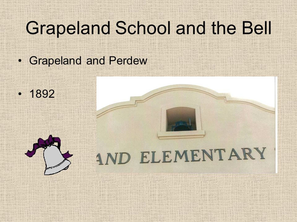 Grapeland School and the Bell