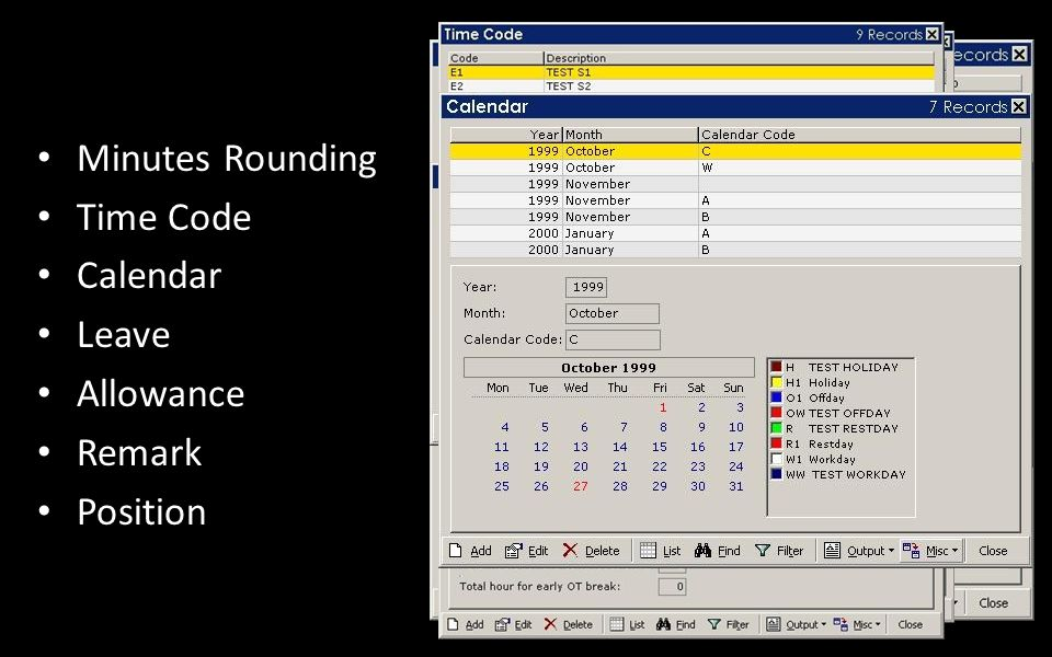 Minutes Rounding Time Code Calendar Leave Allowance Remark Position
