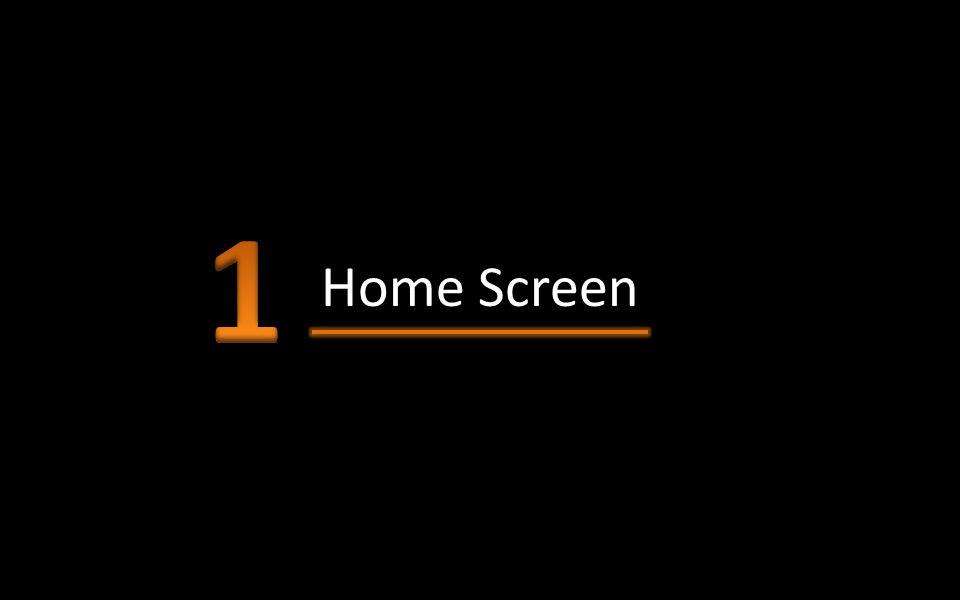 1 Home Screen