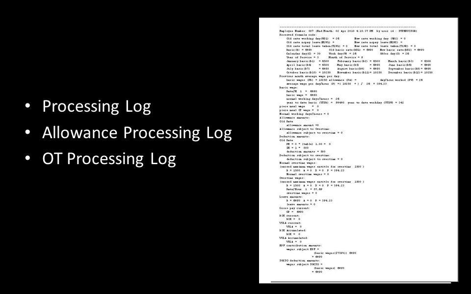 Processing Log Allowance Processing Log OT Processing Log