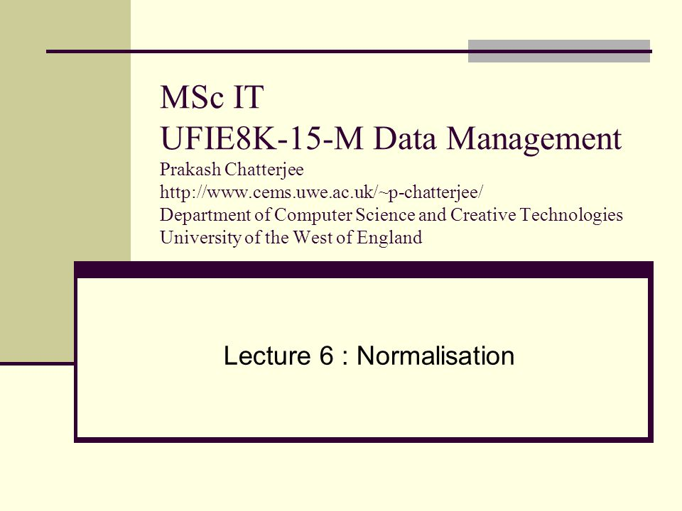 Lecture 6 : Normalisation