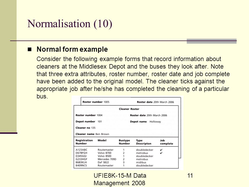 Normalisation (10) Normal form example