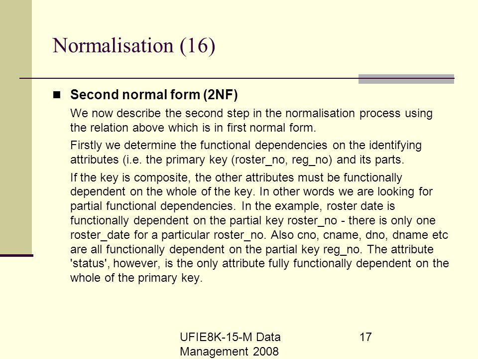 Normalisation (16) Second normal form (2NF)