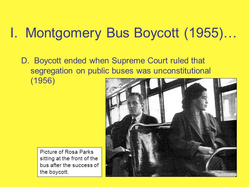 I. Montgomery Bus Boycott (1955)…