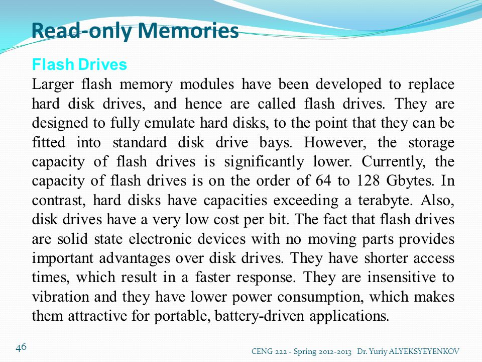 Read-only Memories Flash Drives