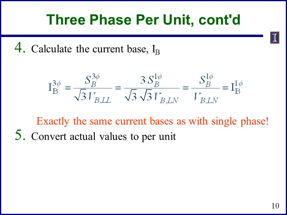 Three Phase Per Unit, cont d