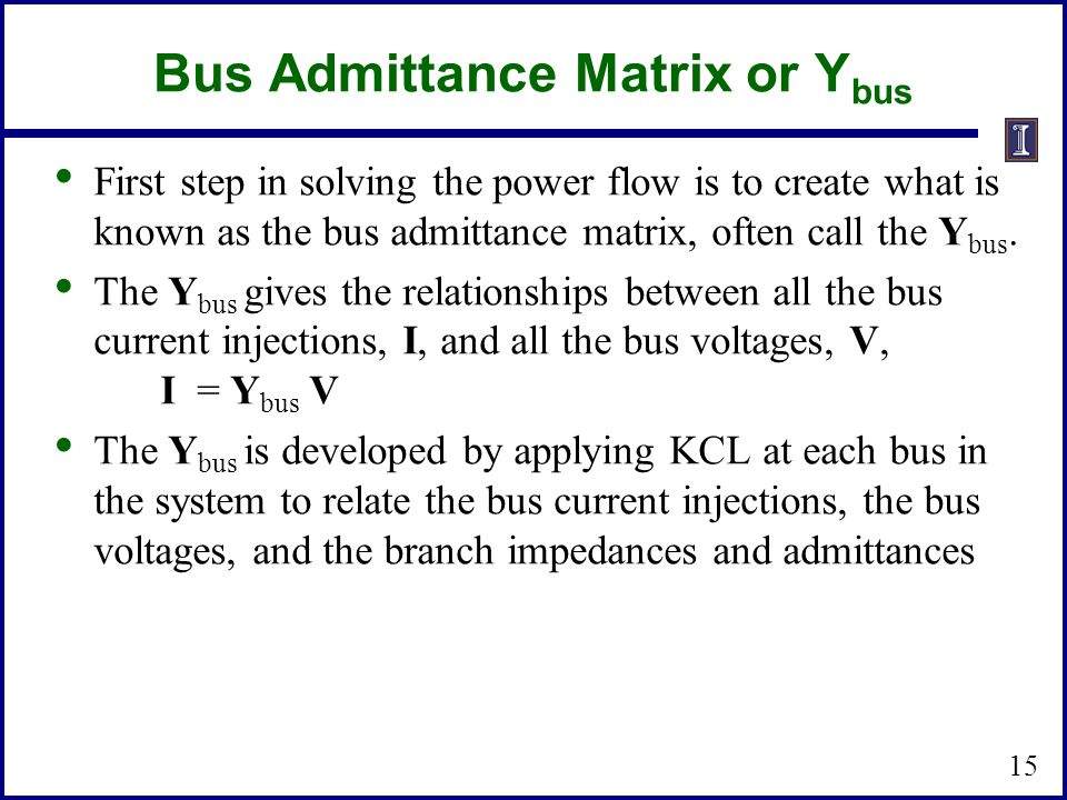 Bus Admittance Matrix or Ybus