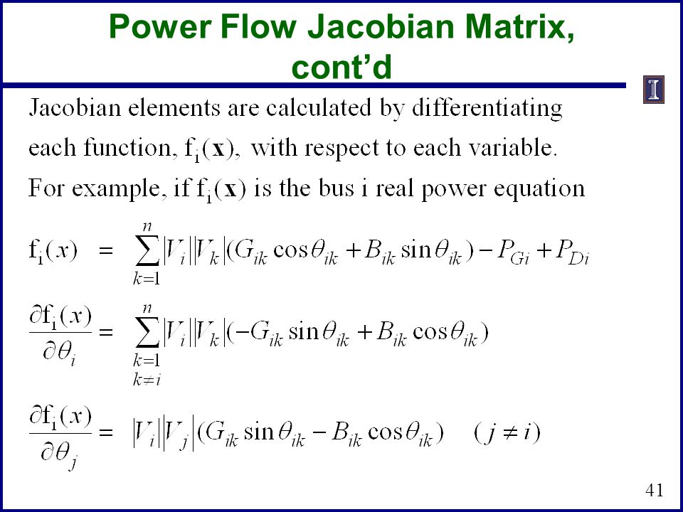 Power Flow Jacobian Matrix, cont'd